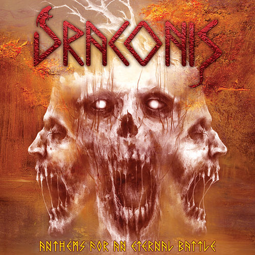 Anthems for an Eternal Battles by Draconis