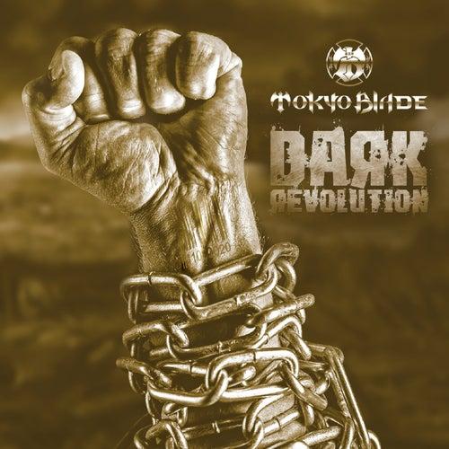 Dark Revolution de Tokyo Blade