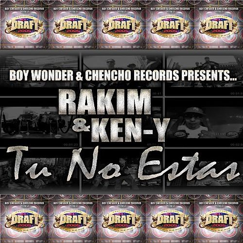 Tu No Estas (feat. Ken-Y) - Single by RKM & Ken-Y