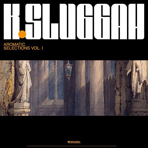 Aromatic Selections, Vol. 1 by K Sluggah