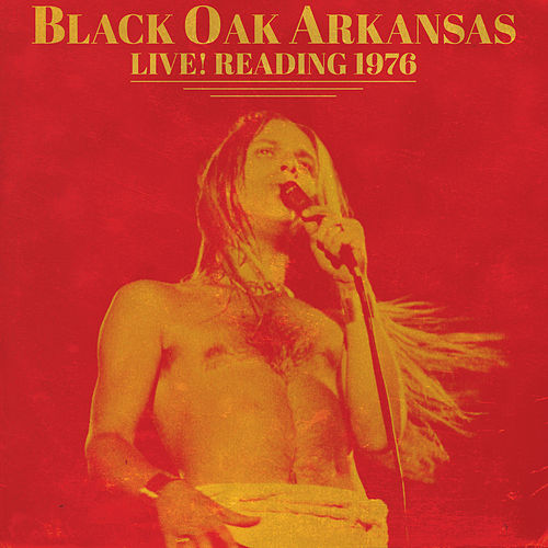 Live! Reading 1976 by Black Oak Arkansas