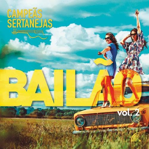 Campeãs Sertanejas - Bailão, Vol. 2 de Vários Artistas