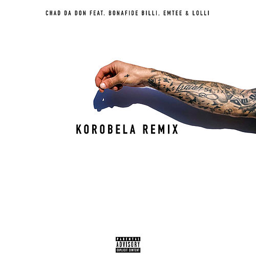 Korobela (Remix) de Chad Da Don