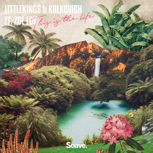 This Is The Life von Little Kings