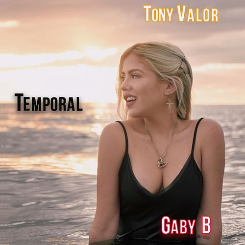 Temporal (feat. Tony Valor) by Gaby B