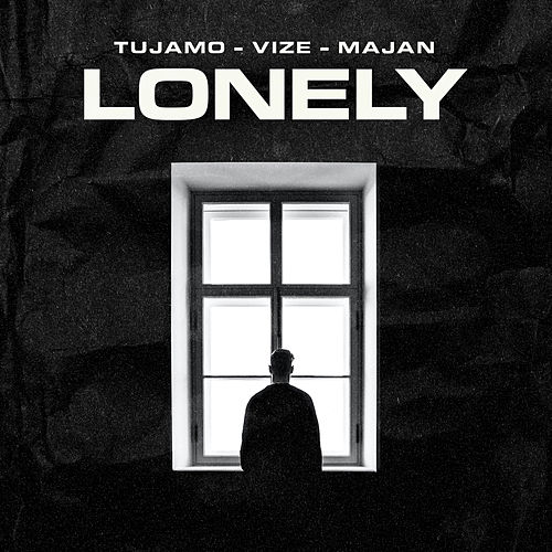Lonely de Tujamo