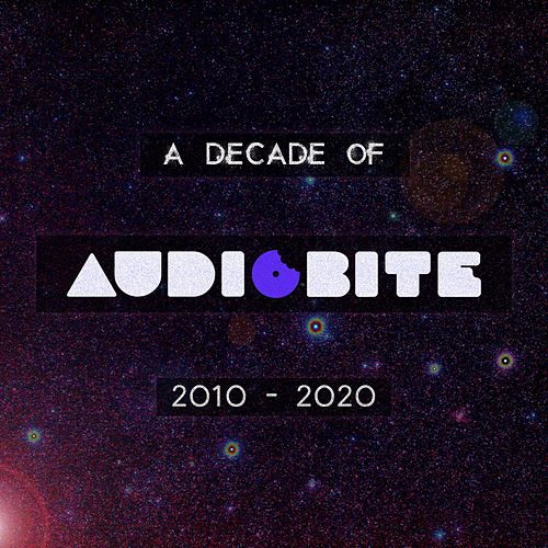A Decade of AudioBite by Various Artists