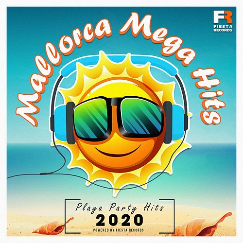 Mallorca Mega Hits (Playa Party Hits 2020) de Various Artists