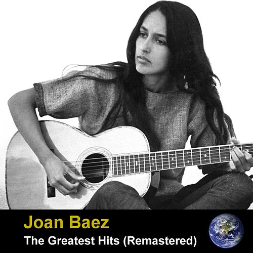 The Greatest Hits (Remastered) de Joan Baez