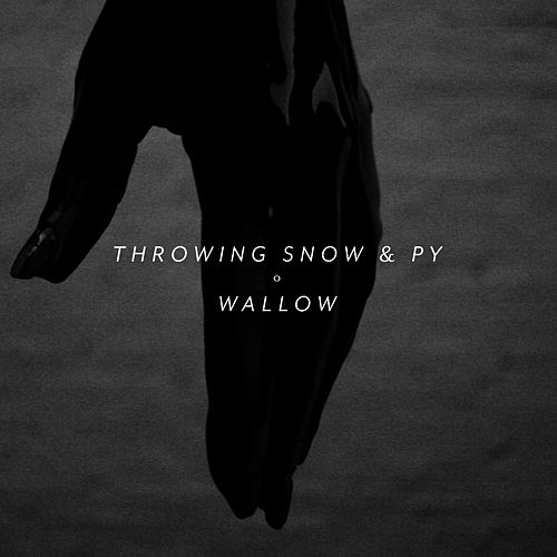 Wallow by Throwing Snow
