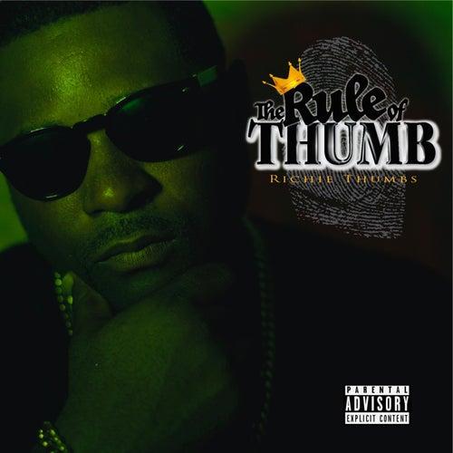 The Rule of Thumb de Richie Thumbs