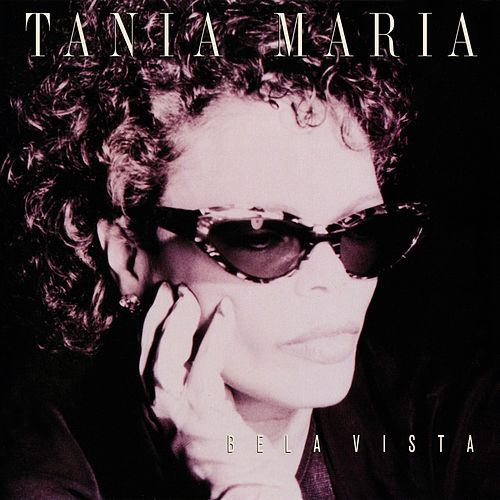 Bela Vista by Tania Maria