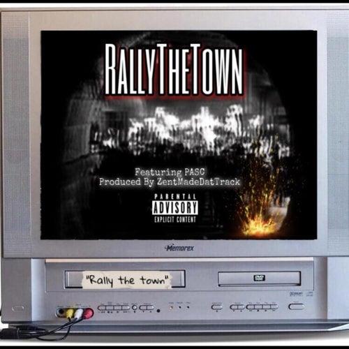 Rally The Town von Pasc