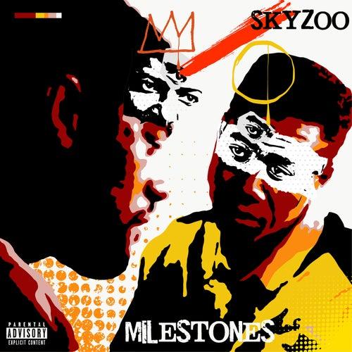 Milestones by Skyzoo
