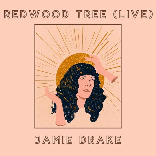 Redwood Tree (Live) de Jamie Drake