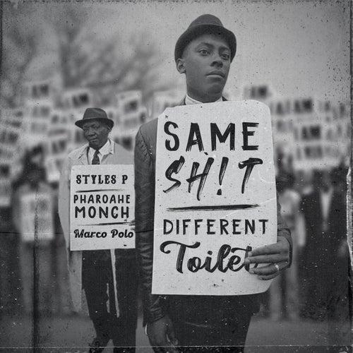 Same Sh!t, Different Toilet by Pharoahe Monch