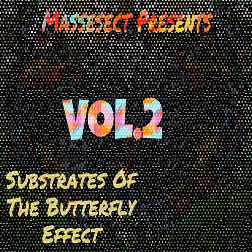 Substrates of the Butterfly Effect, Vol. 2 by Synthesis Underground