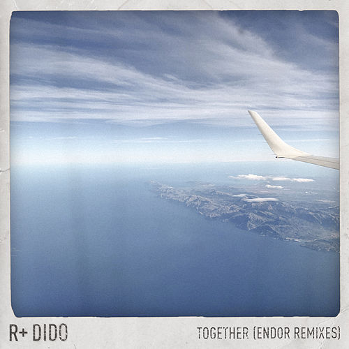 Together (Endor Remixes) von Rplus