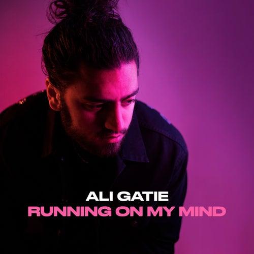 Running On My Mind by Ali Gatie
