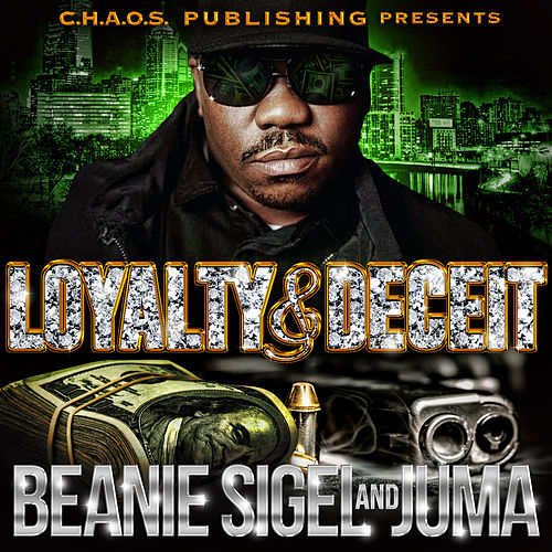 Loyalty & Deceit de Beanie Sigel