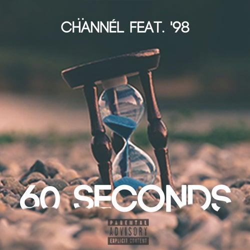60 Seconds by Chännél