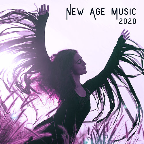 New Age Music 2020 - The Best Collection of Soothing Sounds for Relaxing Massage, Mindfulness Meditation,Yoga Poses and  Good Sleep de Ambient Music Therapy