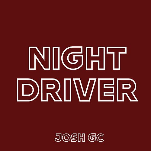 Night Driver von Josh Gc