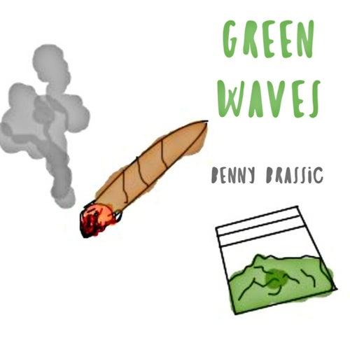 Green Waves by Benny Brassic
