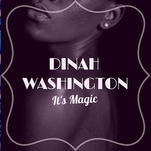 It's Magic von Dinah Washington