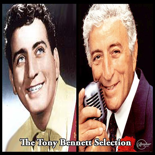The Tony Bennett Selection de Tony Bennett