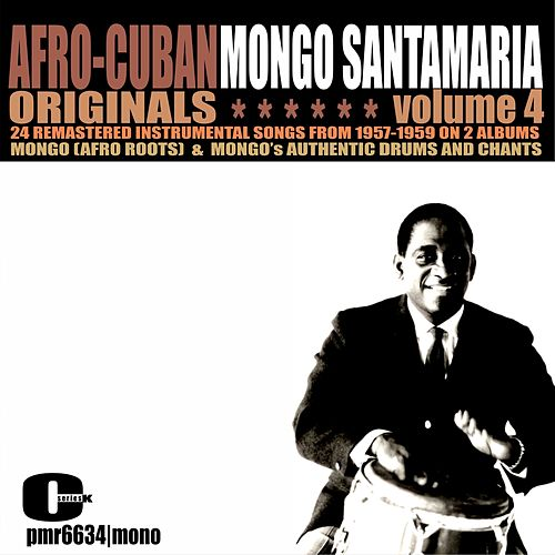 Afro-Cuban Originals, Volume 4 by Mongo Santamaria