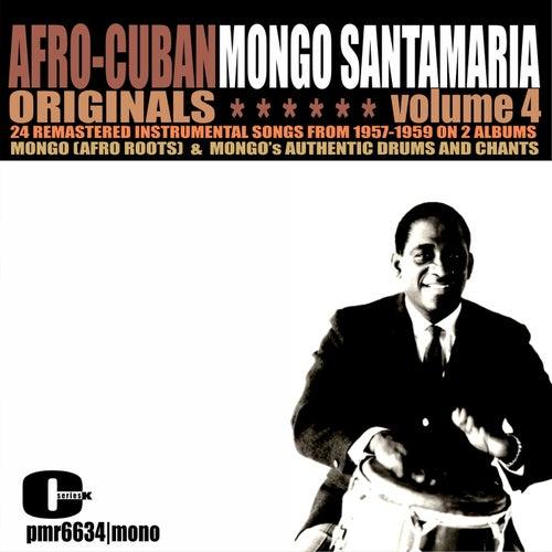 Afro-Cuban Originals, Volume 4 von Mongo Santamaria