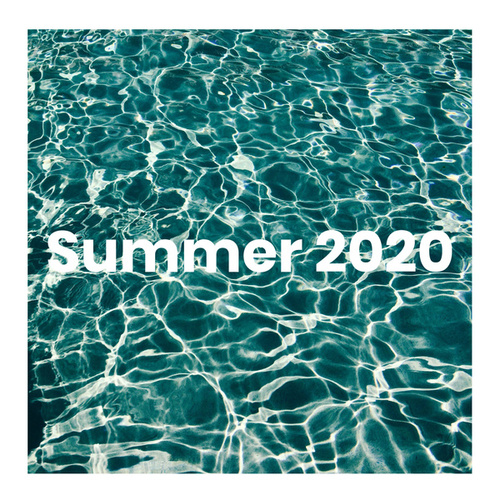 Summer Mix 2020 by Various Artists