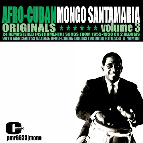 Afro-Cuban Originals, Volume 3 by Mongo Santamaria