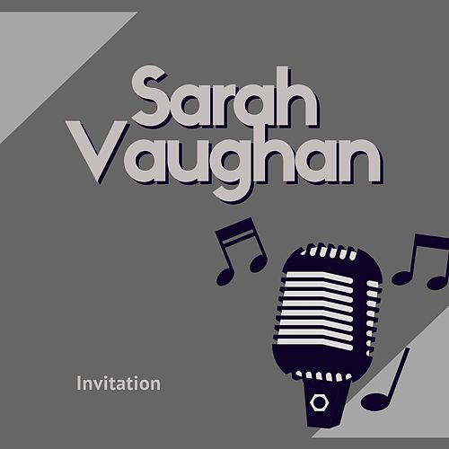 Invitation by Sarah Vaughan
