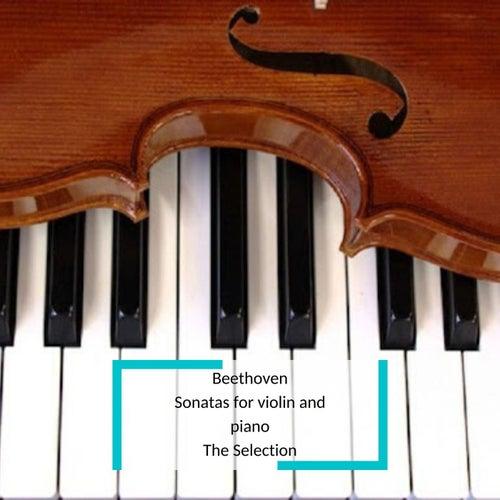 Beethoven - Sonatas for violin and piano - The Selection von David Oistrakh