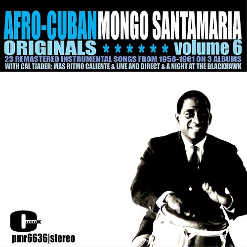 Afro-Cuban Originals, Volume 6 by Mongo Santamaria