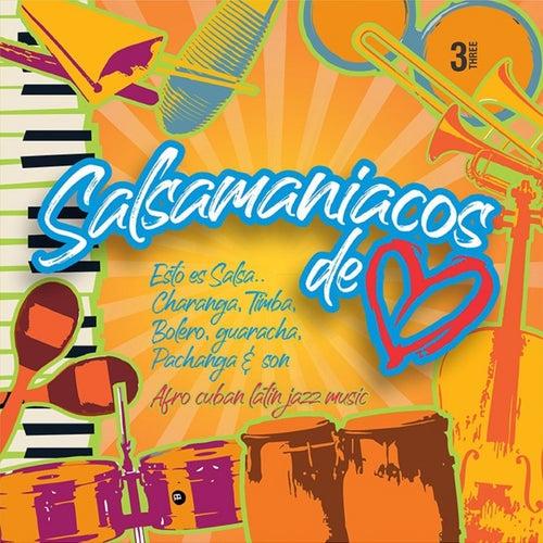 Salsamaniacos de Corazón, Vol. 3 von German Garcia