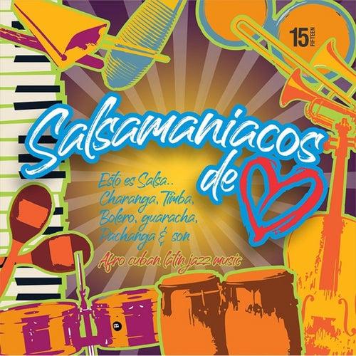 Salsamaniacos de Corazón, Vol. 15 by German Garcia