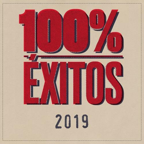 100% Éxitos - 2019 by Various Artists