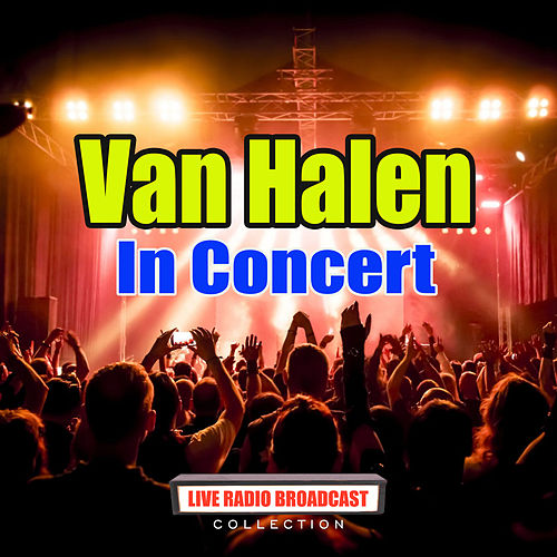 In Concert (Live) von Van Halen