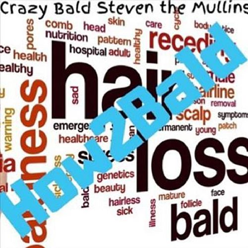 How2Bald by Crazybaldsteven