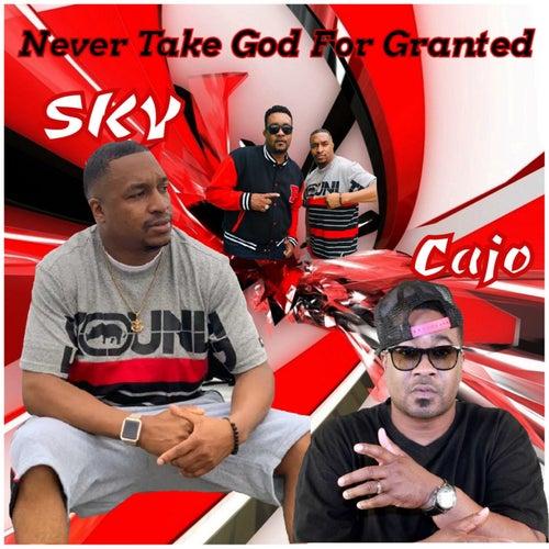Never Take God For Granted de Sky