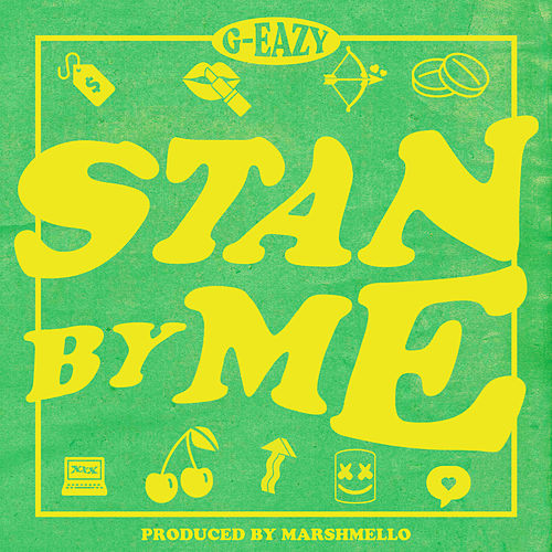 Stan By Me by G-Eazy