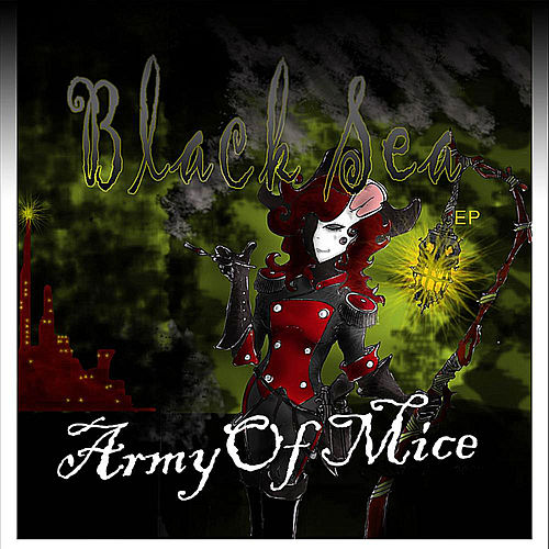 Black Sea EP by Army Of Mice