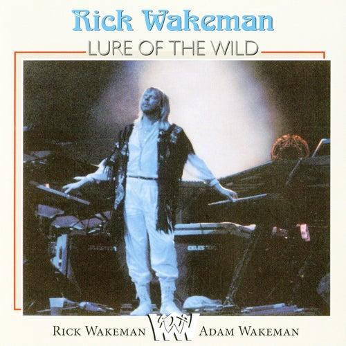 Lure of the Wild de Rick Wakeman