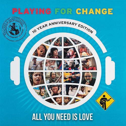 All You Need Is Love by Playing For Change