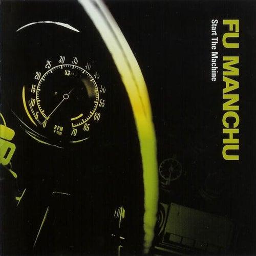 Start The Machine [Deluxe Edition] de Fu Manchu