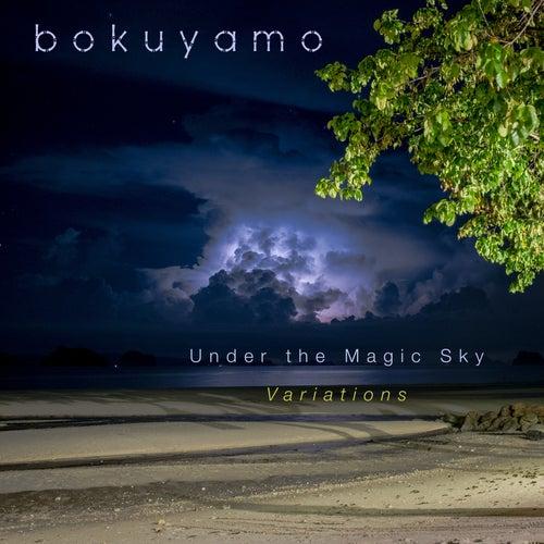 Under the Magic Sky Variations by Bokuyamo