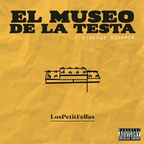 El Museo de la Testa: Diseños Sonoros de LosPetitFellas